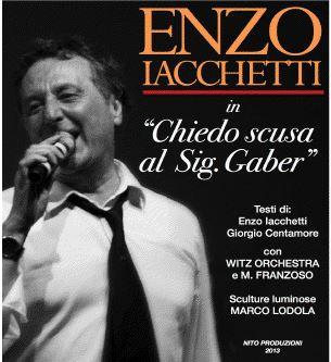 """Teatro Nazionale: Enzo Iacchetti on man show con """"Chiedo scusa al signor Gaber"""""""