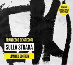 Francesco De Gregori: «Sulla strada», edizione limitata