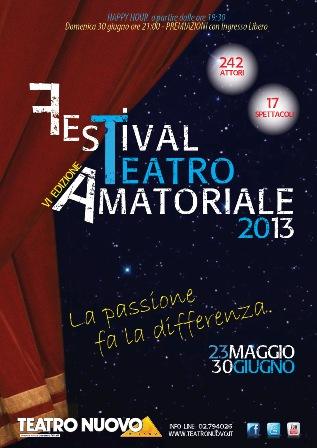 Sesta Edizione Festival del Teatro Amatoriale 2013