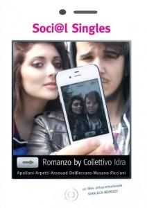 """""""Social Singles"""": un romanzo sulle conoscenze on-line e i nuovi linguaggi espressivi."""