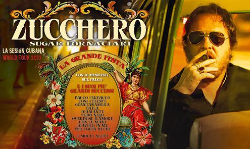 Zucchero, La Sesiòn Cubana World Tour 2013: le 17 date italiane