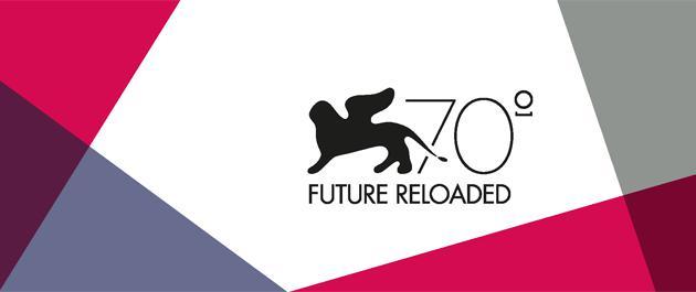 """70esima Mostra di Venezia: avviato il progetto filmico """"Venezia 70 – Future Reloaded"""""""