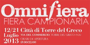 """""""Omnifiera"""", la prima Fiera Campionaria  di Torre del Greco"""