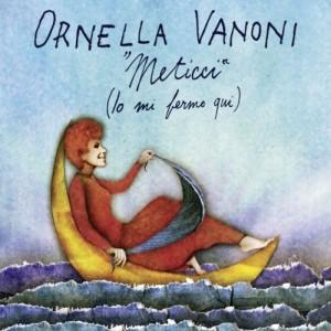 Meticci – Io mi fermo qui: Ornella Vanoni lascia la discografia e già il suo ultimo disco è nella top ten