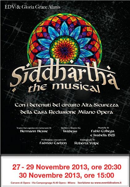 """""""Siddhartha The Musical"""", dal carcere ai principali teatri italiani…fino a Broadway, ed ora in scena al Carcere di Opera"""
