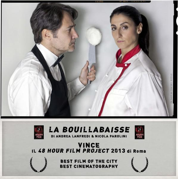 """LA BOUILLABAISSE"", 48H Film Project- Roma"