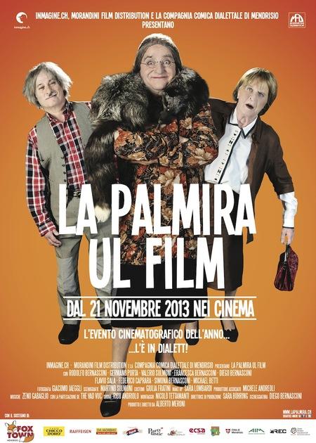 """Successo nel Ticino per """"La Palmira Ul Film"""", che sarà presto in Italia in attesa del Film de I Legnanesi"""