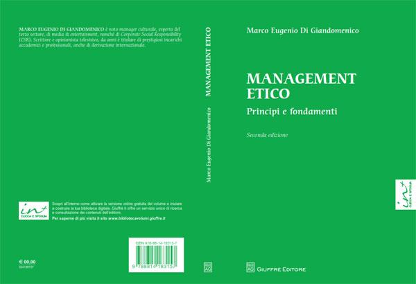 """Presentata con successo a Milano la nuova edizione del libro """"Management Etico"""