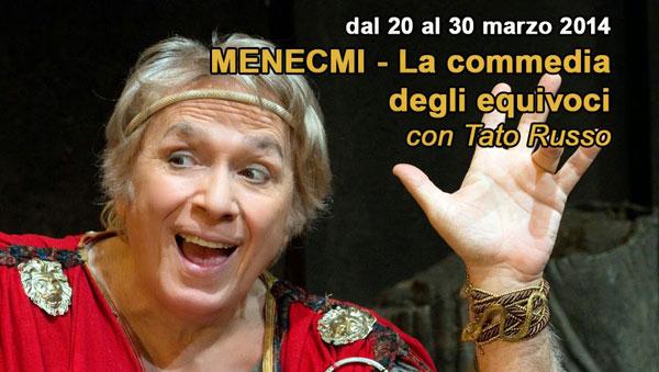 Al Teatro Carcano un brillante Tato Russo in Menecmi : La Commedia degli Equivoci