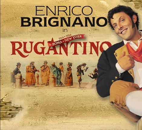 Enrico Brignano in Rugantino al Teatro degli Arcimboldi di Milano