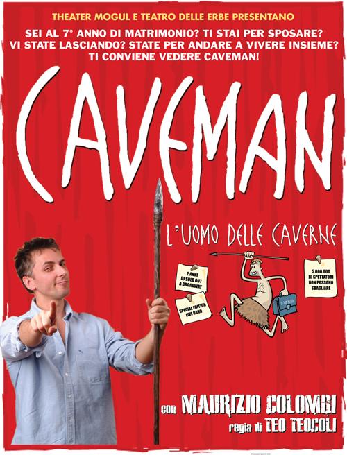 Torna Caveman, lo spettacolo sul perchè dell'eterno dissidio uomo-donna