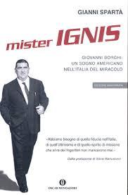 Mister  IGNIS:  un esempio per l'Italia di oggi