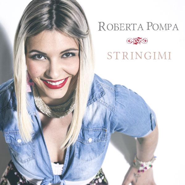 """Intervista a Roberta Pompa """"Nel mio album troverete l'amore, quello vero"""""""