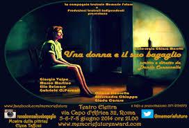 """Roma: """"Una donna e il suo bagaglio"""" al teatro Elettra"""
