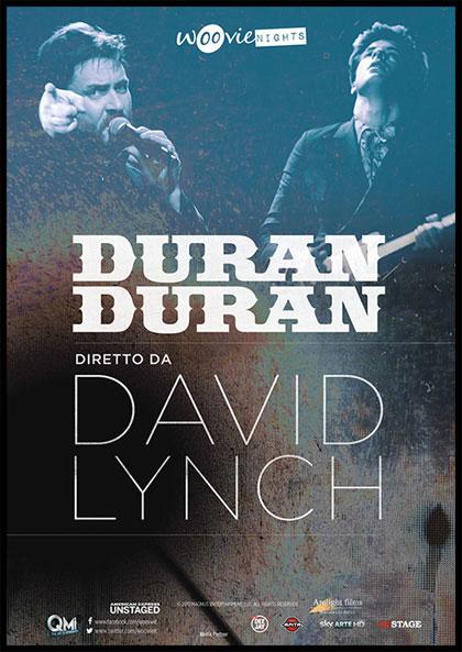L'avanguardia di David Lynch si unisce ai Duran Duran, il docu-film è pronto per le sale