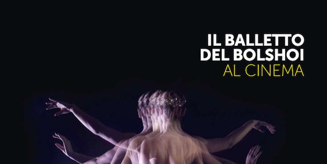 ll balletto del Bolshoi di Mosca al Cinema