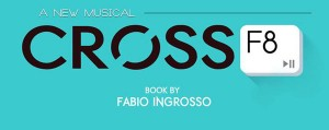 crossf8-Replay-The-Musical
