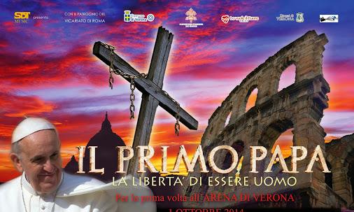"""""""Il primo papa"""" all'Arena di Verona. Anteprima nazionale"""