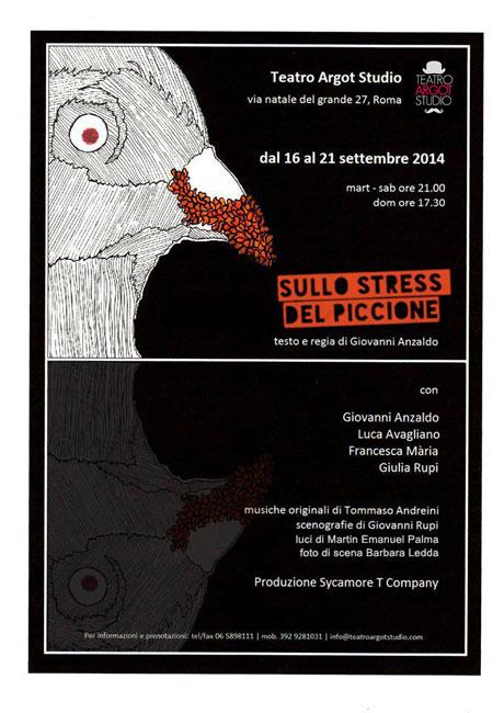 """""""Sullo stress del piccione"""", il debutto alla regia di Giovanni Anzaldo al Teatro Argot di Roma"""