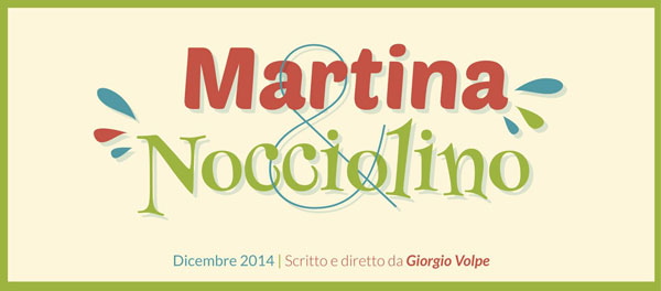 """Tutto pronto per il lancio del progetto crowdfunding """"Martina & Nocciolino"""", spettacolo per ragazzi"""