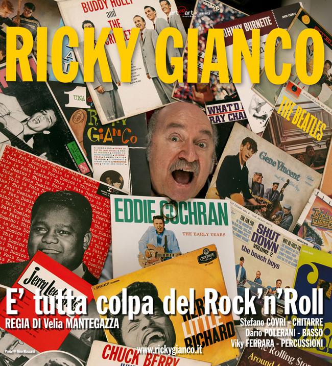 """""""E' tutta colpa del Rock'n'Roll"""", il nuovo spettacolo di Ricky Gianco, allo Zelig"""