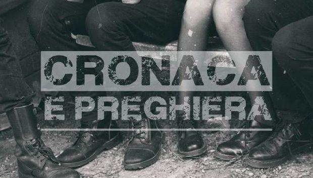 CRONACA E PREGHIERA, esce il primo Album