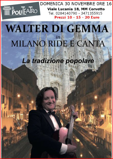 """""""Milano Ride e Canta"""": la tradizione milanese con Walter Di Gemma"""