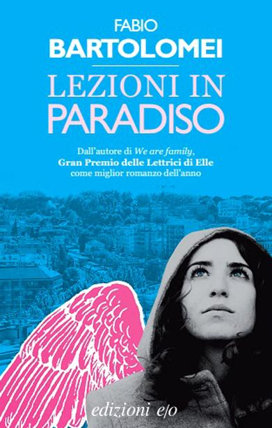 Lezioni in paradiso alla libreria Pagina 348. Fabio Bartolomei racconta il suo ultimo romanzo
