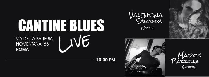 Alle Cantine Blues, Valentina Sarappa e Marco Piazzolla