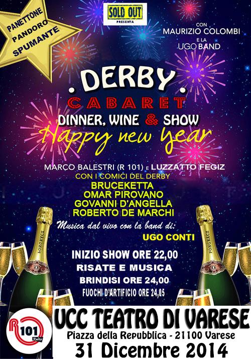 Derby Cabaret a Capodanno all'Ucc Teatro di Varese: un capodanno da morir dal ridere!!