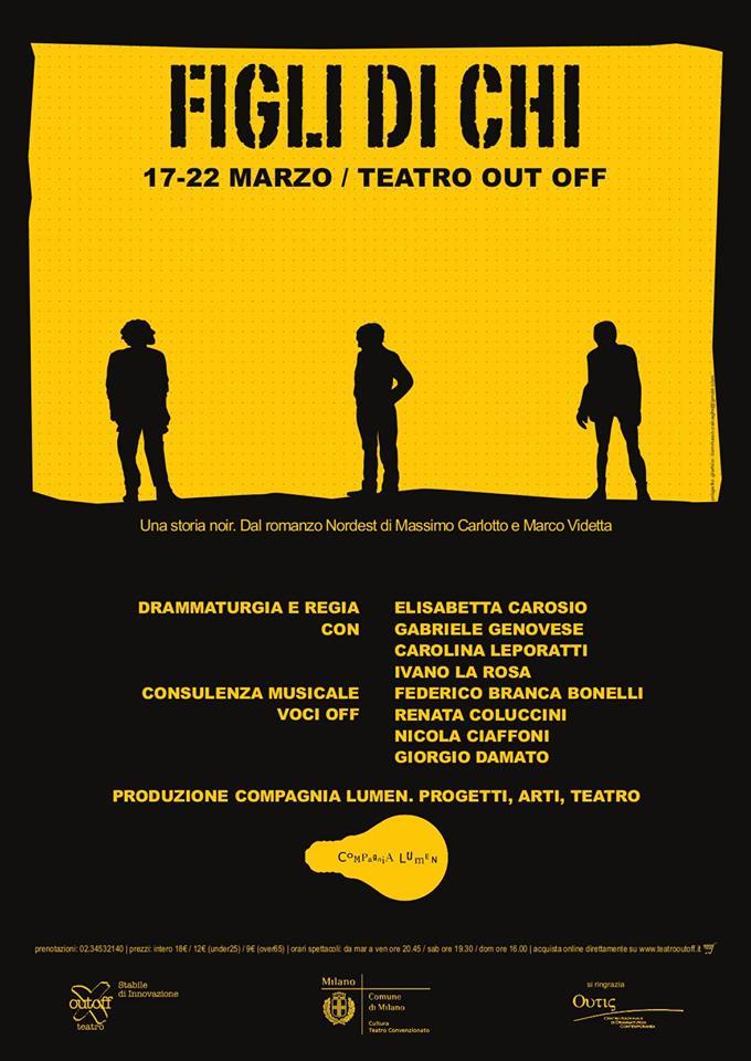 """Dal romanzo """"Nordest"""", al Teatro Outoff di Milano, """"Figli di chi"""""""