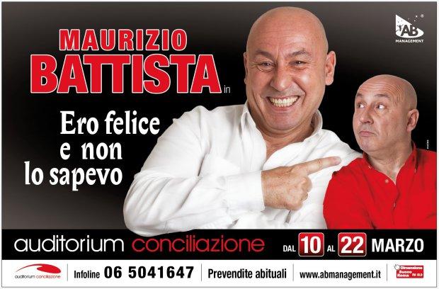 """""""Ero felice e non lo sapevo"""", il nuovo spettacolo di Maurizio Battista all'Auditorium della Conciliazione"""