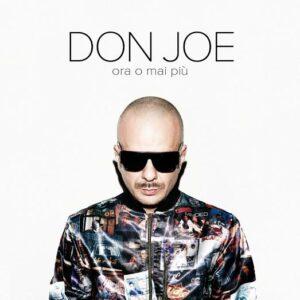 """Don Joe e il nuovo album """"Ora o mai più"""""""