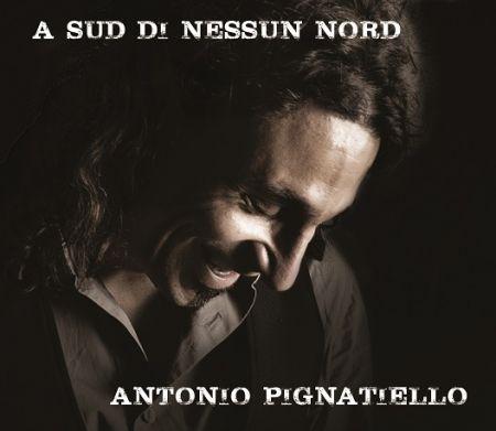 """""""A SUD DI NESSUN NORD"""": Antonio Pignatiello si racconta a 2duerighe.com"""