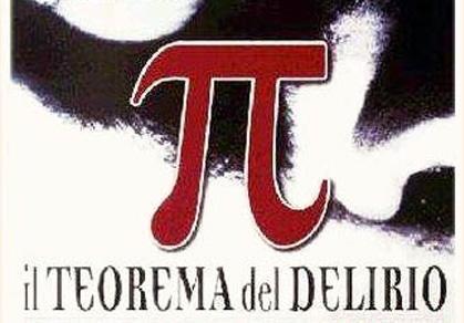 π – Il teorema del delirio: Numeri, follia e tanto talento