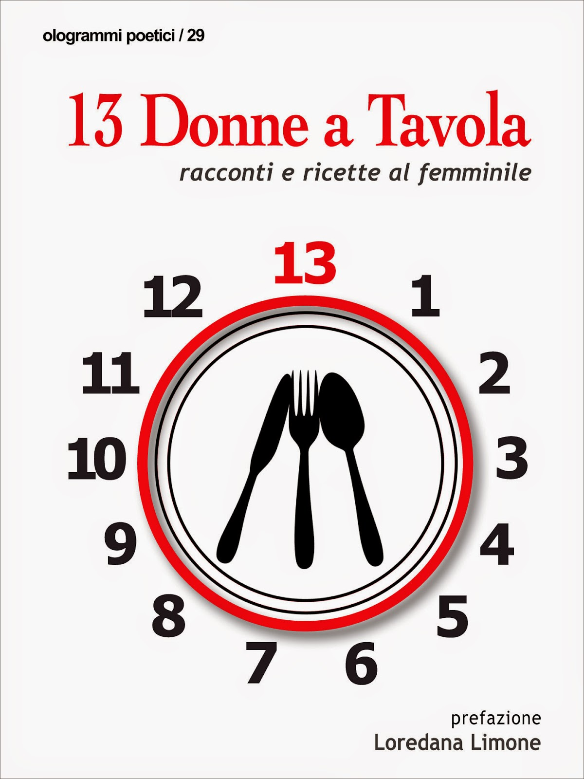 """""""13 Donne a Tavola"""": quando cucina e scrittura si incontrano"""