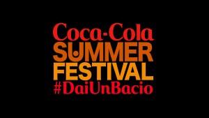 """Da domani sera in onda il """"Coca-Cola Summer Festival"""""""