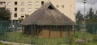 Capanna protostorica Fidene  ormai in  abbandono  – Il  III Municipio di Roma in crisi per Mafia Capitale