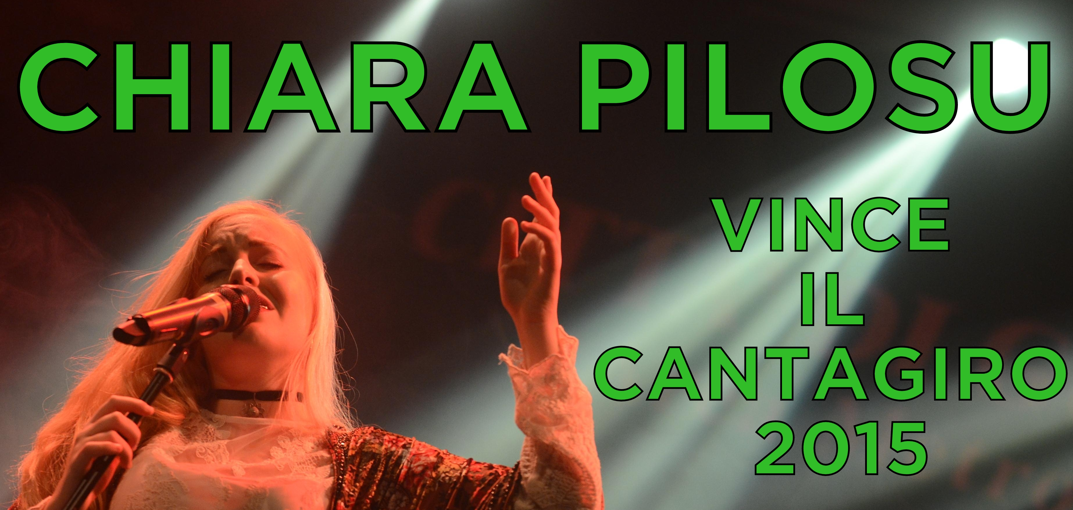 Chiara Pilosu vince il Cantagiro 2015!