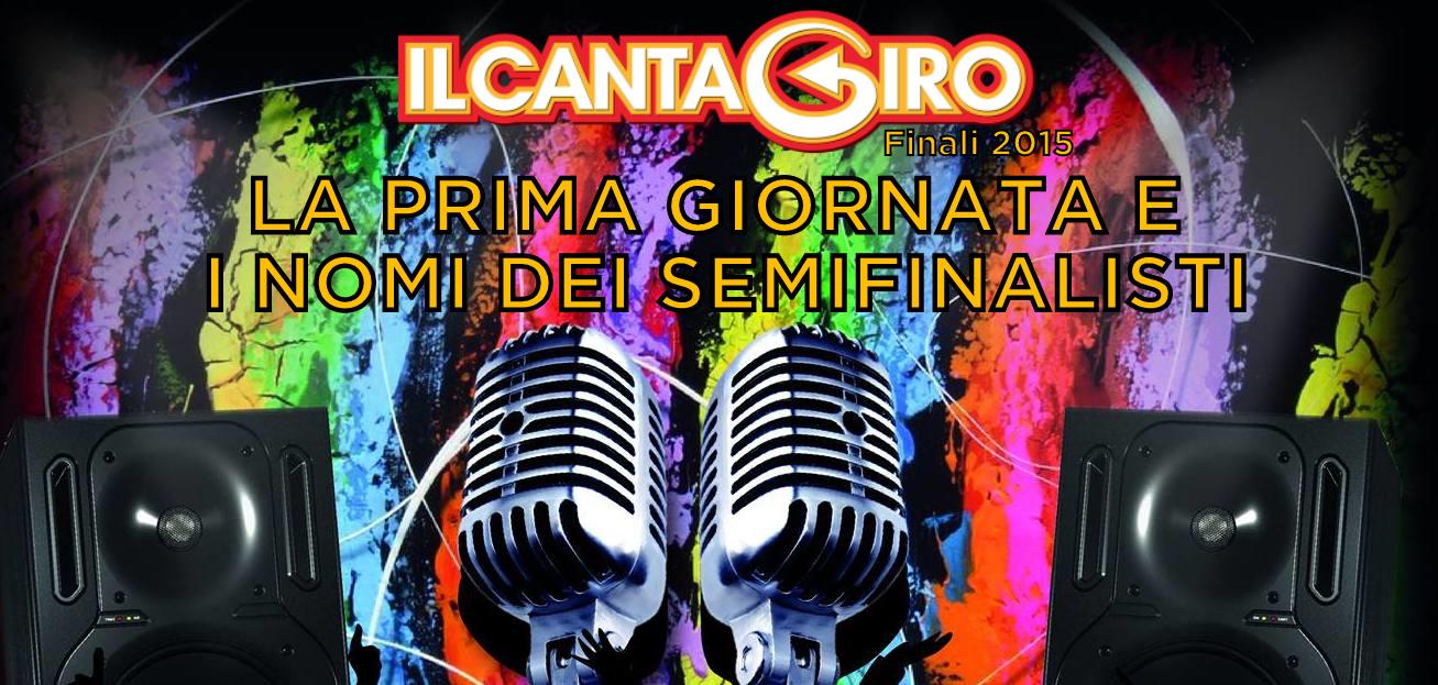 Il Cantagiro 2015 – Le Finali: prima giornata e i nomi dei semifinalisti