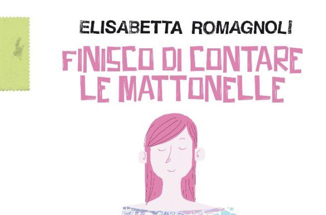 """""""Finisco di contare le mattonelle"""", l'esordio di Elisabetta Romagnoli"""