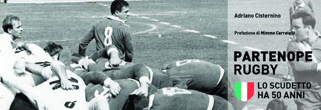 Rugby a Napoli, la storia attraverso un libro…