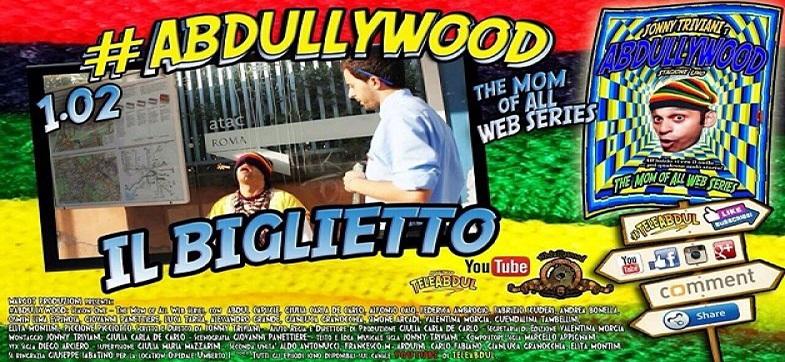 Il Biglietto – Abdullywood web series – puntata 2