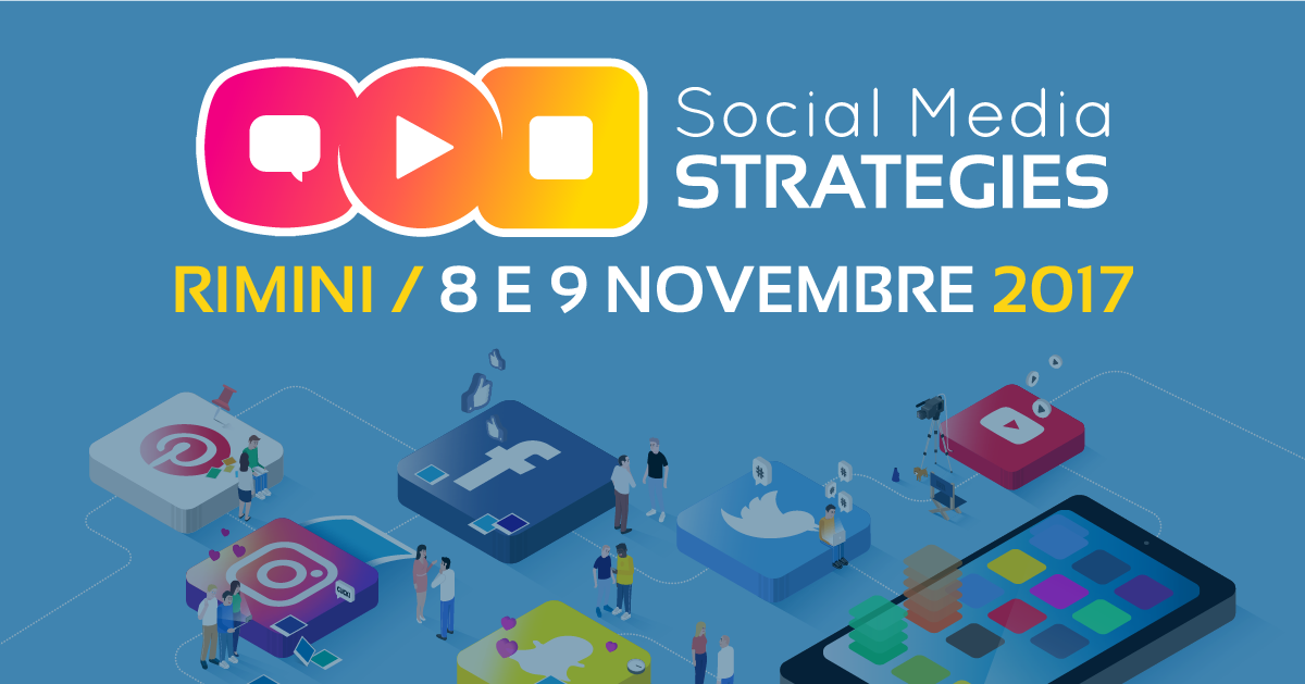 SOCIAL MEDIA, TORNA A RIMINI L'EVENTO DI RIFERIMENTO PER I PROFESSIONISTI DEL SOCIAL MEDIA MARKETING
