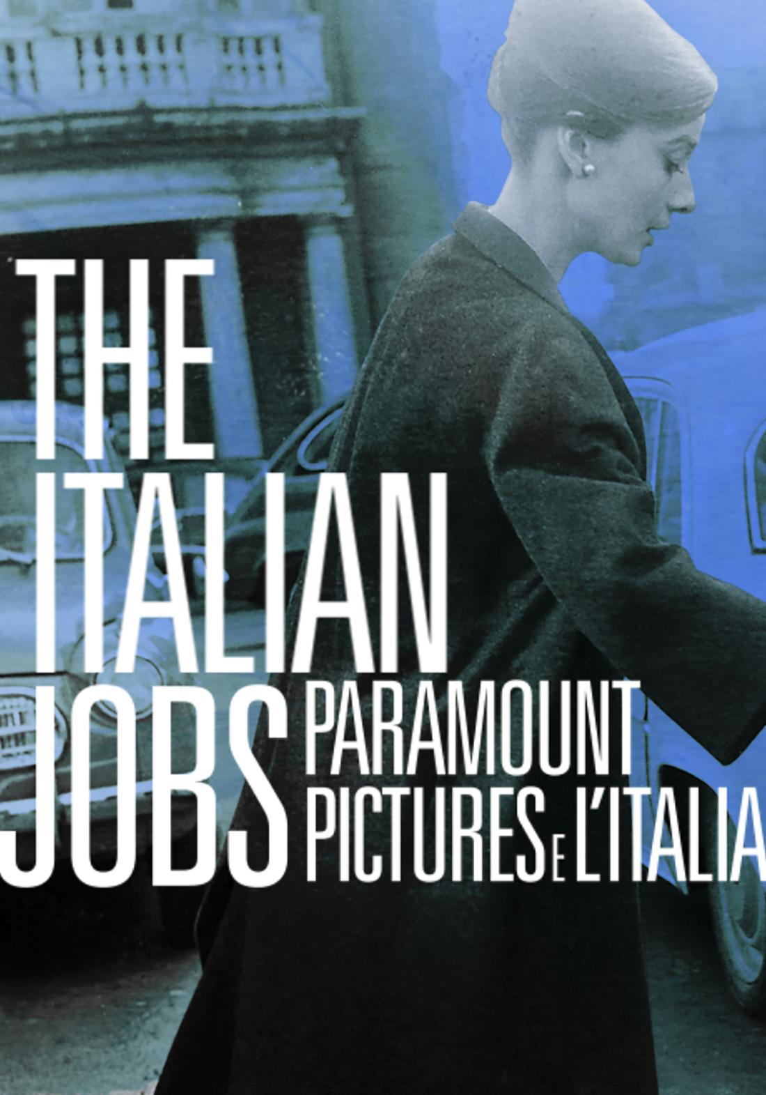 THE ITALIAN JOBS: Paramount Pictures e l'Italia | Primo film originale di Paramount Channel
