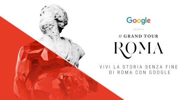ROMA ultima tappa del Grand Tour D'Italia, un incontro tra digitale e tradizione culturale firmato Google