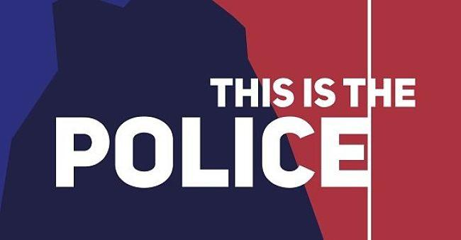 This Is The Police – Dimostra quanto sei corrotto