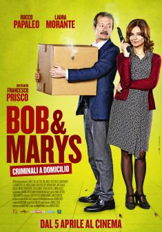 Bob e Marys | criminali a domicilio