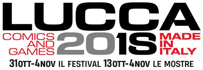 Lucca Comics & Games 2018: Tutte le novità