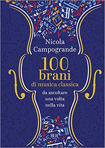 100 brani di musica classica, parola di Nicola Campogrande